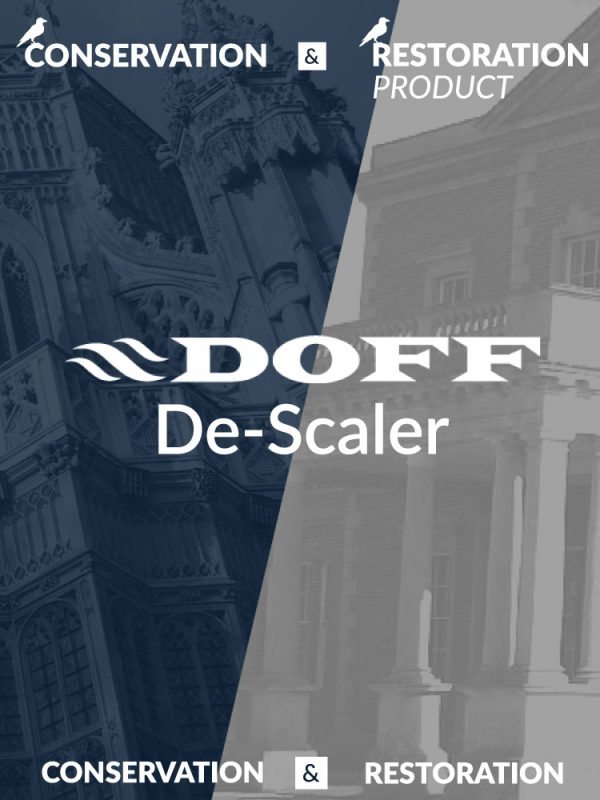 DOFF De-Scaler Conservation and Restoration Product by Stonehealth